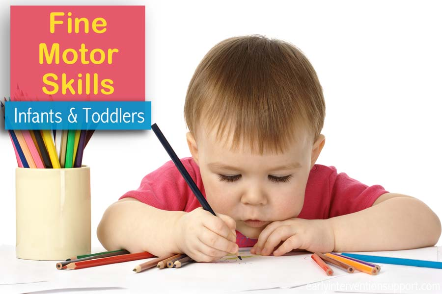 fine motor skills activities for infants toddlers
