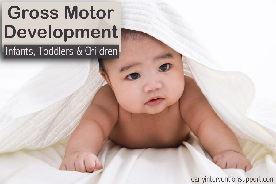 gross motor skills for infants and toddlers what 39 s typical