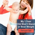 Q&A: One Year Old Not Bearing Weight & Not Standing