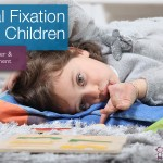 Oral Fixation in Children | Oral Fixation Disorder & Treatment