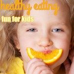 Fun and Healthy Eating for Kids
