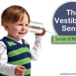 The Vestibular Sense: How It Affects Child Development & Movement