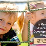 Child Development: Is My Child Average or Developmentally Behind?