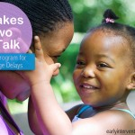 Language Delays: What is the It Takes Two to Talk Program?