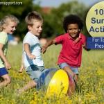 10 Fun, Easy Summer Activities for Preschoolers & Toddlers