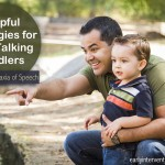 Helpful Strategies for Apraxia of Speech or Late Talking Toddlers
