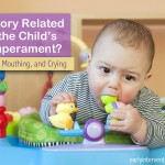 Child Behaviors: Are They Due to Sensory Issues or Temperament?