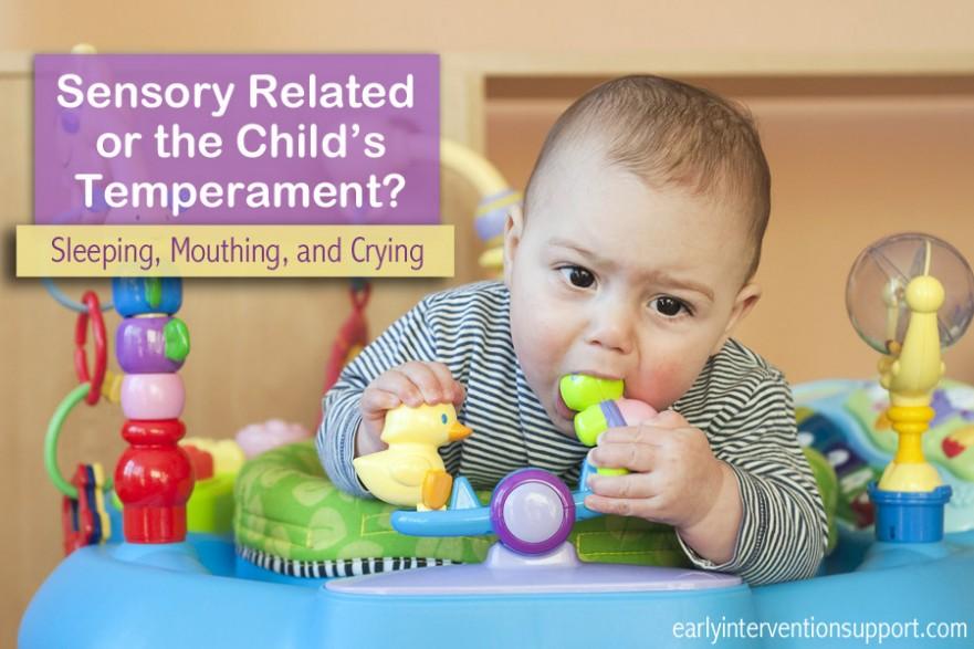 sensory issues or temperament