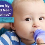 My Child Has a Flat Head. Does My Child Need a Helmet? | Plagiocephaly