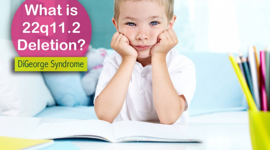 digeorge syndrome: 22q deletion