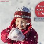 10 Winter Safety Tips for Kids: Keep Children Warm & Safe