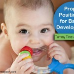 How to Properly Position Your Baby for Play and Development
