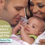 10 Tips to Enhance Newborn Development Through Play