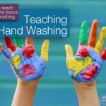 Teaching Children Hand Washing Basics