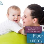 Tummy Time Ideas For When You Can't Use The Floor