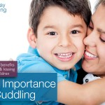 The Importance Of Cuddling Your Children