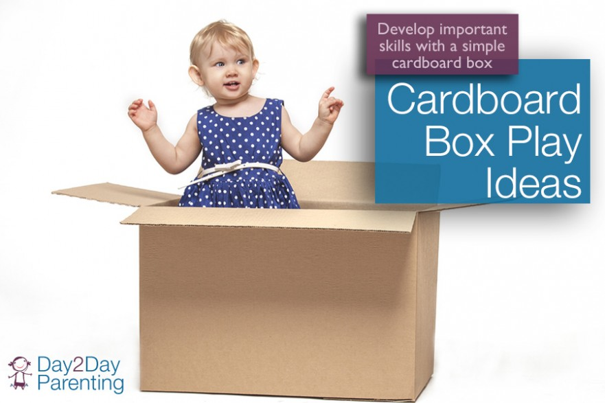 Cardboard box play - Day 2 Day Parenting