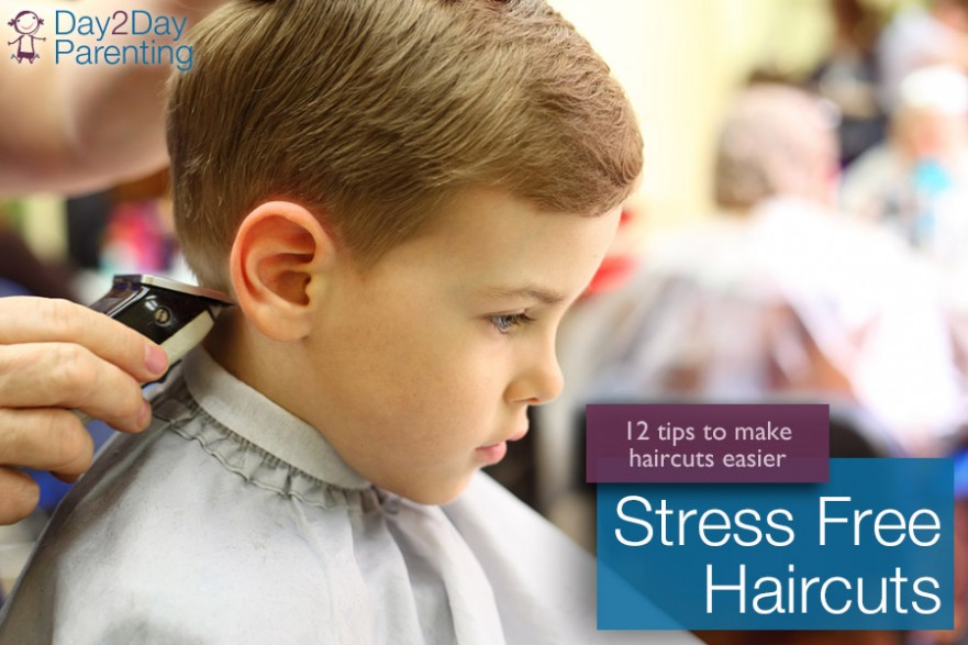 stress free haircuts - Day 2 Day Parenting