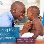 Preparing Kids for Medical Appointments