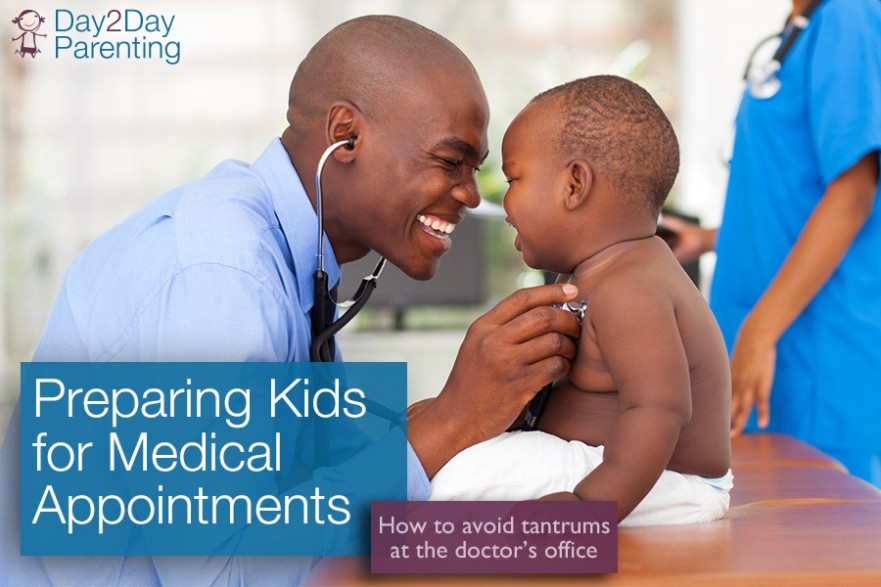 Medical Appointments - Day 2 Day Parenting