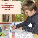 Parenting Strategies to Encourage Kids' Scholastic Success